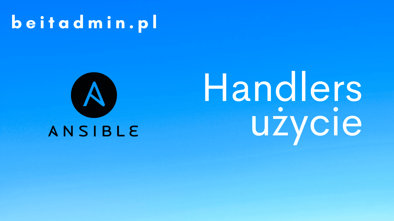 Ansible Handlers