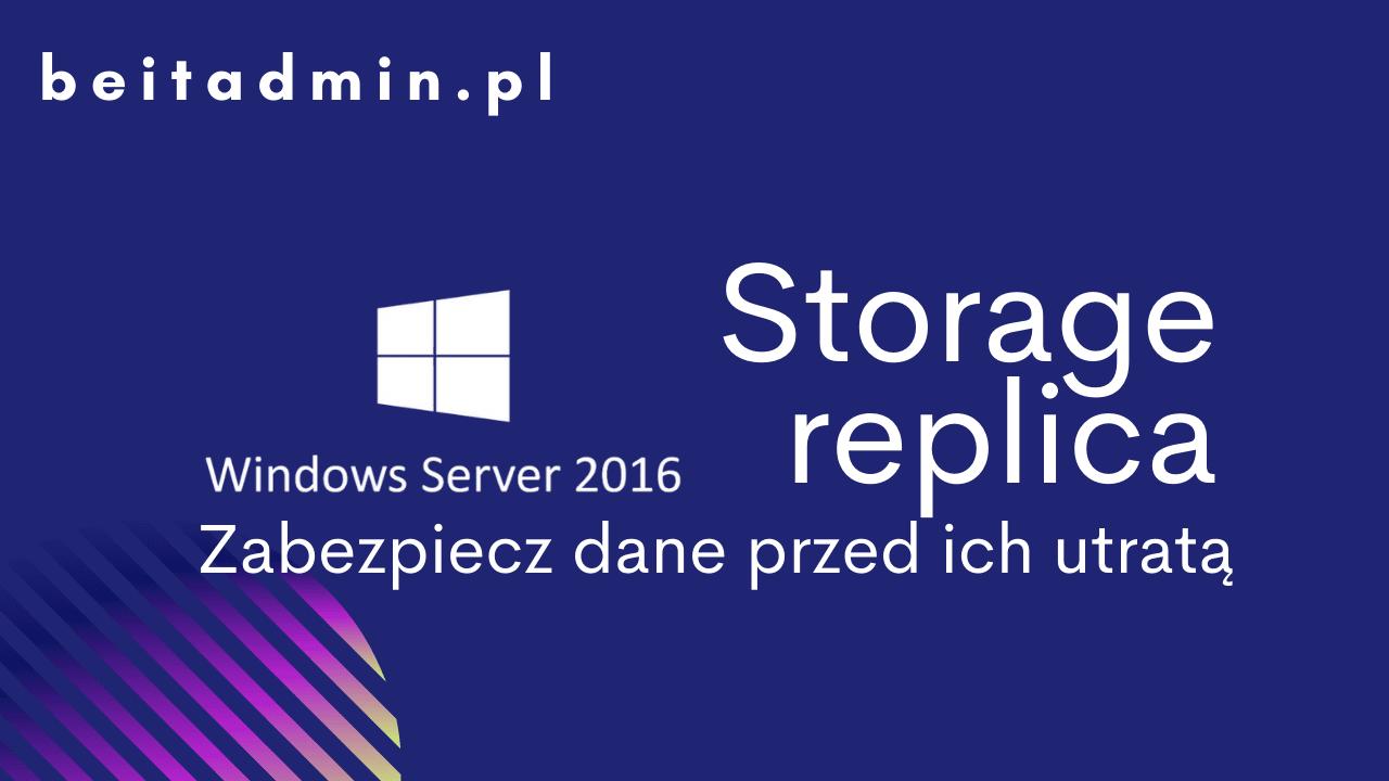 Storage Replica Windows Server 2016