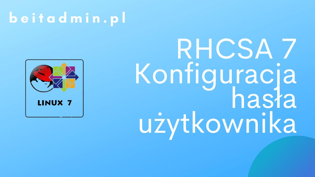 RH Centos hasła użytkownika