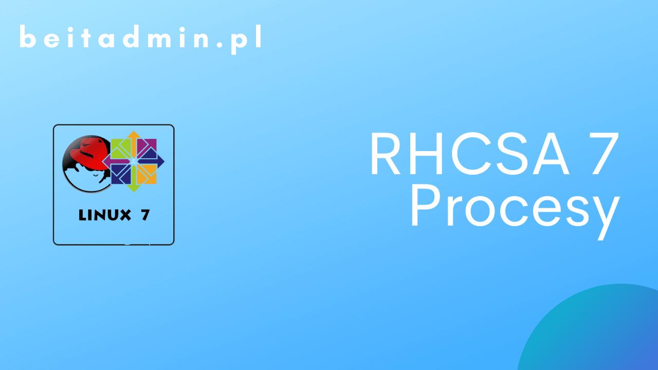 RH Centos Procesy