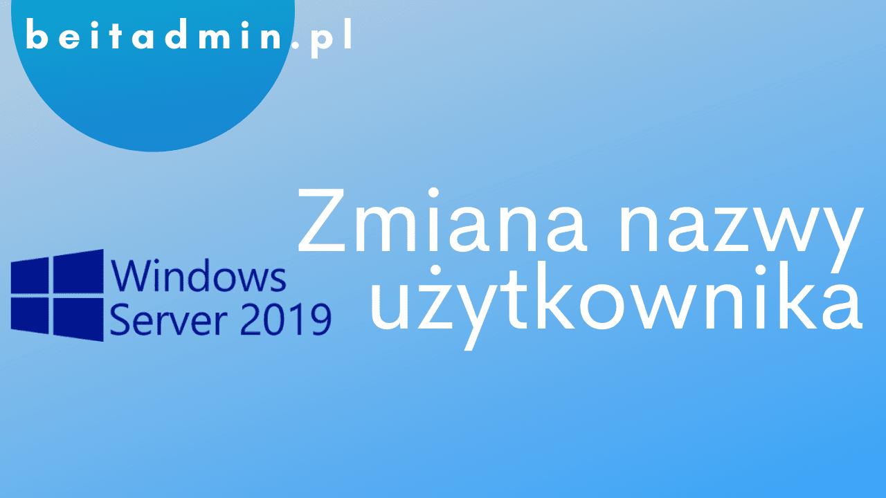 Windows Server 2019 Zmiana użytkownika