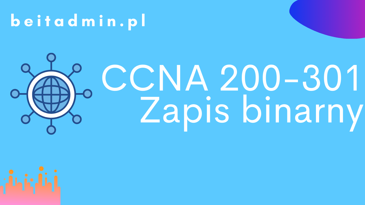 CCNA zmiana IP na binarny