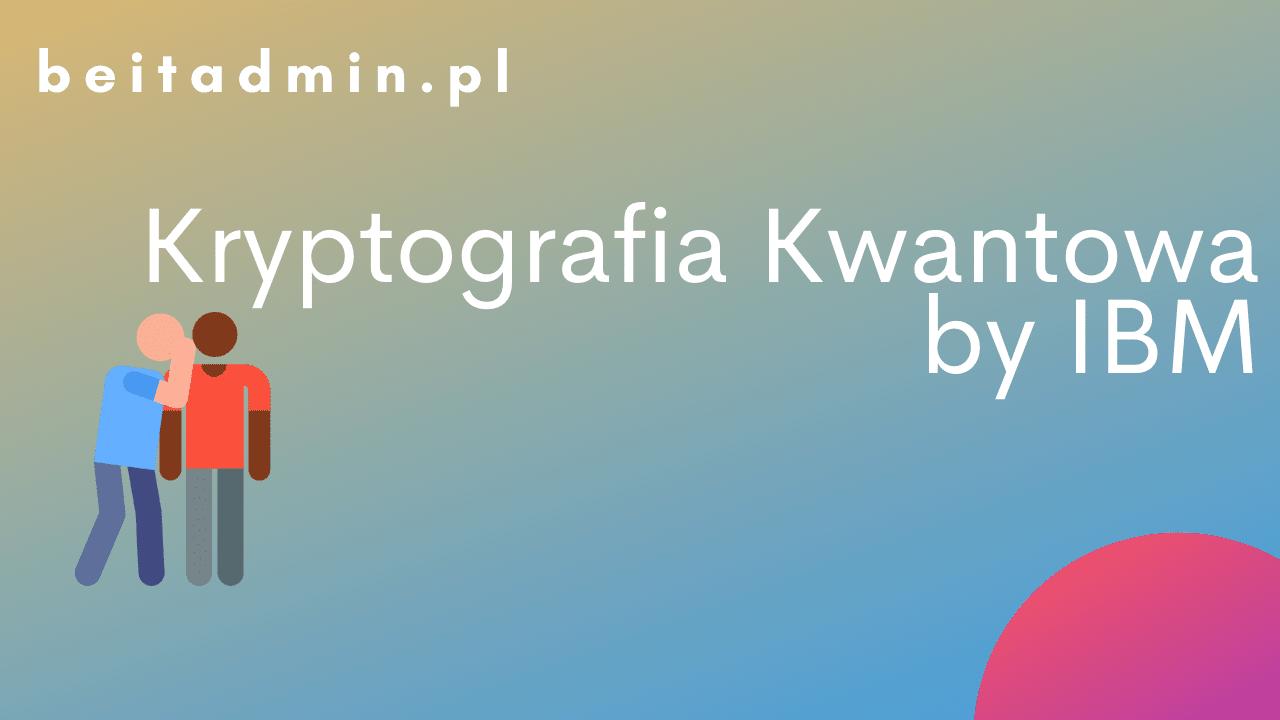 Kwantowa kryptografia