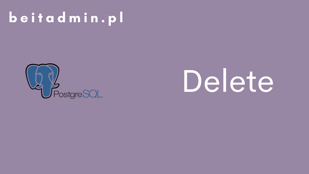 PostgreSQL Delete