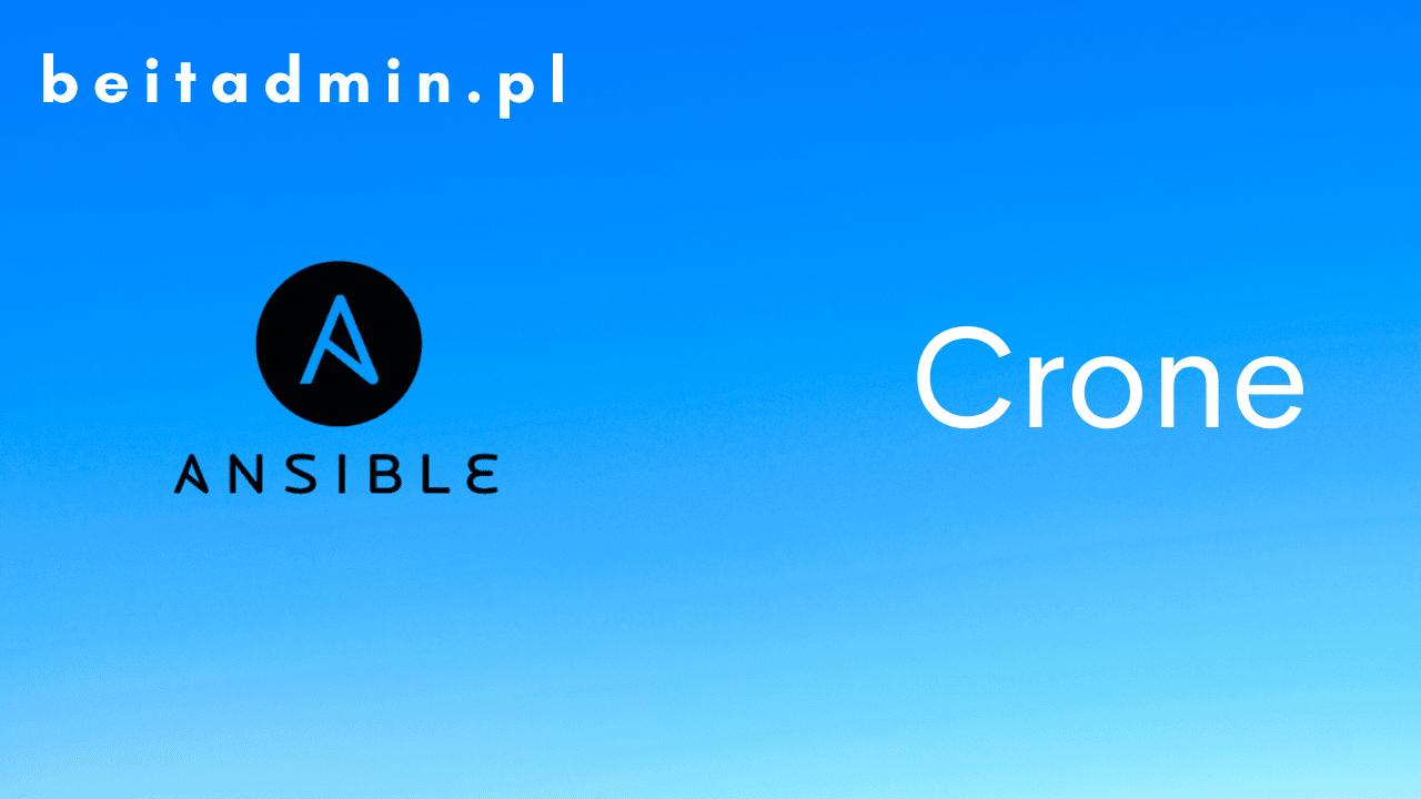 Ansible moduł Crone