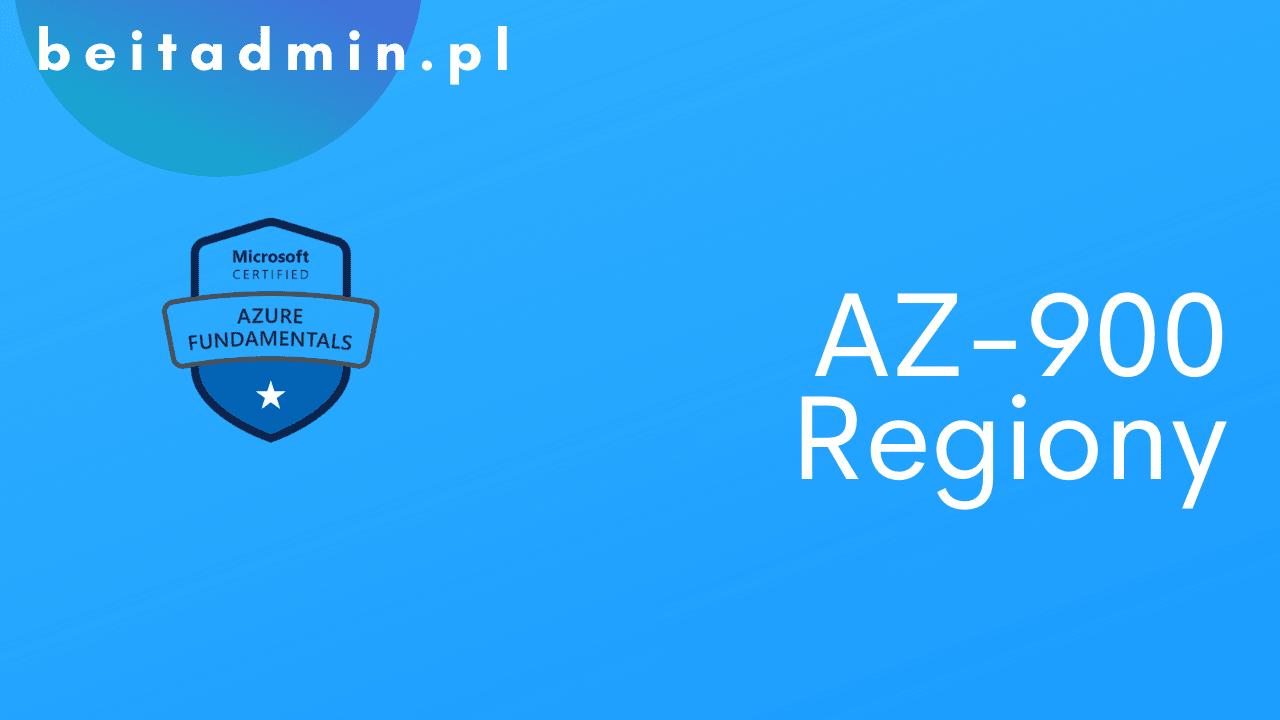 Azure AZ-900 Regiony