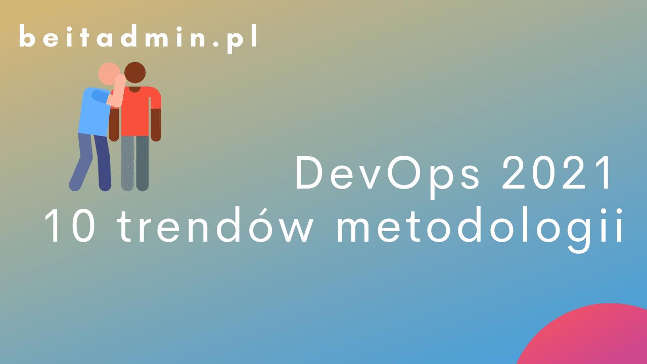 10 trendów DevOps