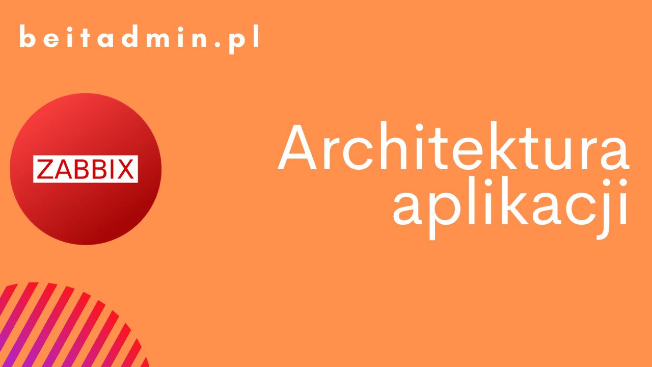 Zabbix architektura