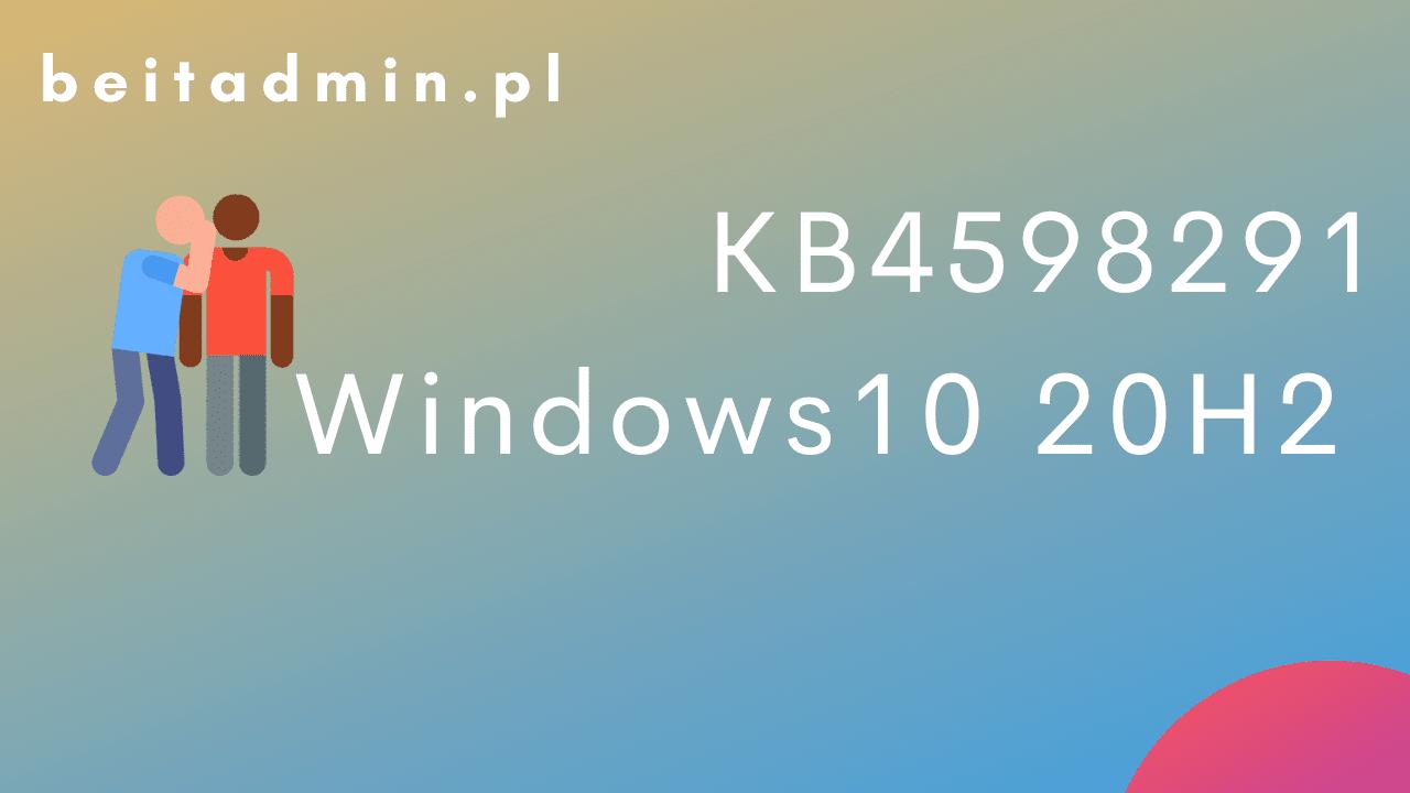 KB4598291 Windows 10