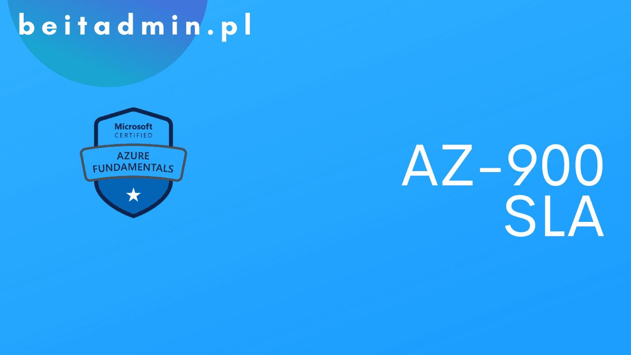 Azure AZ-900 SLA
