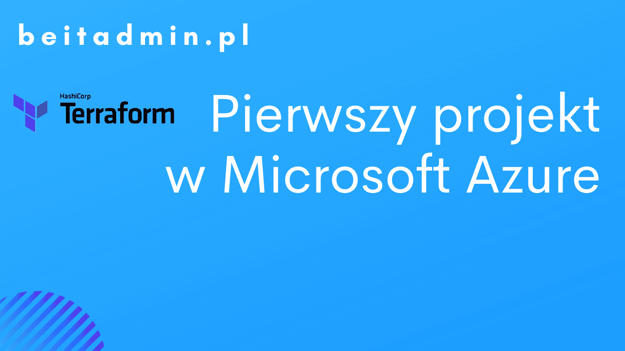 Terraform pierwszy projekt Azure