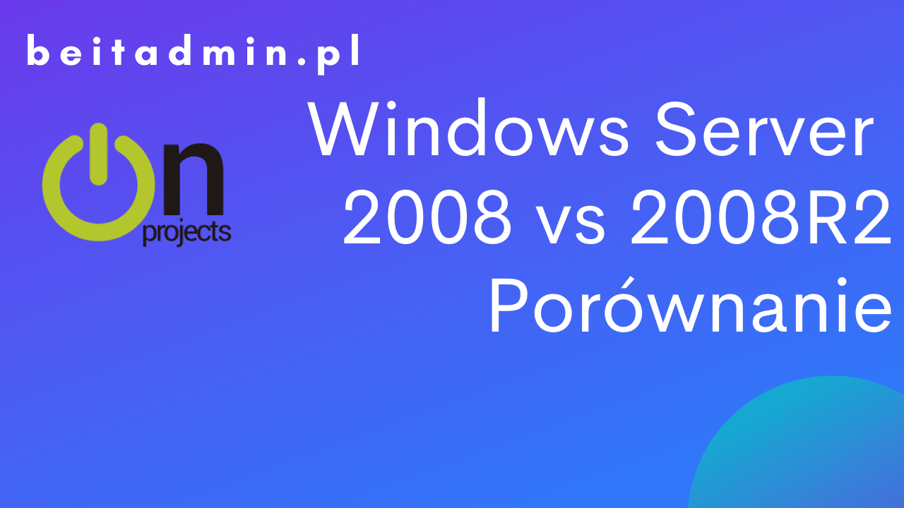 Windows Server 2008 vs 2008R2