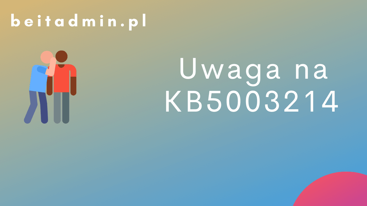 KB5003214 Windows 10