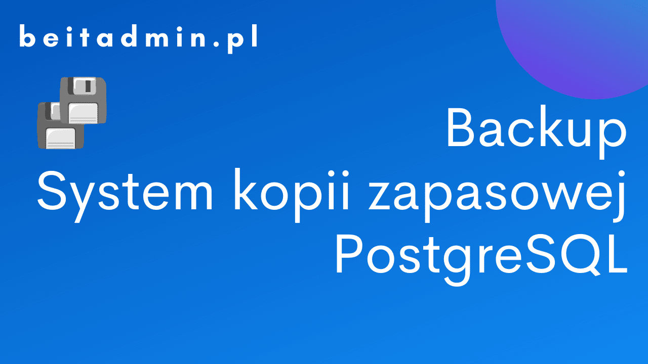 PostgreSQL Backup
