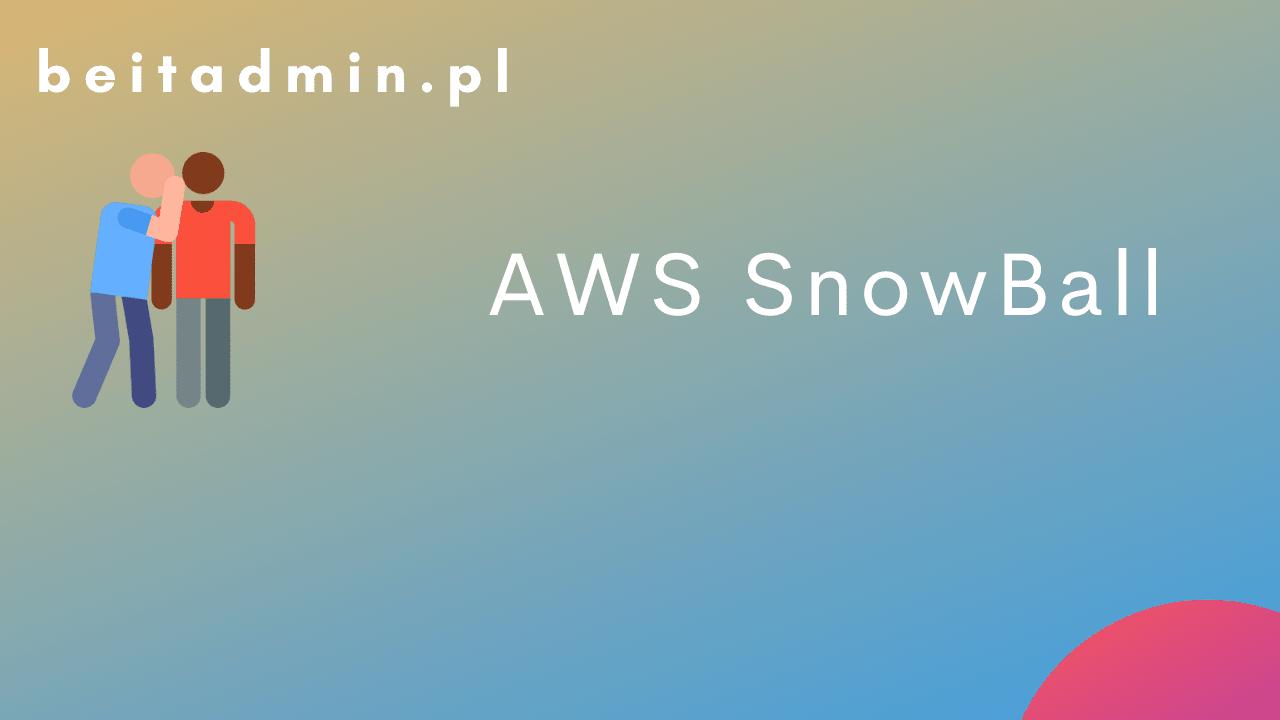 AWS SnowBall