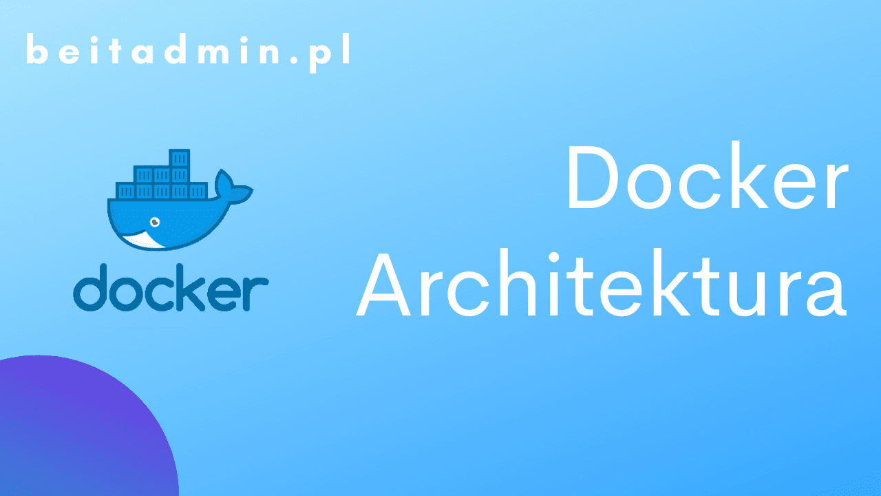 Docker architektura